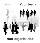 Your team, your organisation